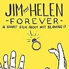 Jim & Helen Forever (2015)
