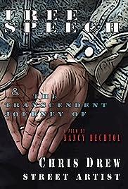 Free Speech & the Transcendent Journey of Chris Drew, Street Artist Poster