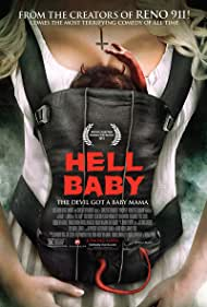 Hell Baby Poster - Movie Forum, Cast, Reviews