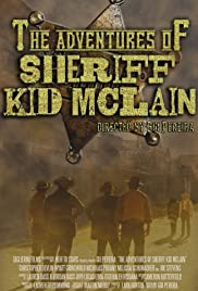 The Adventures of Sheriff Kid McLain Poster