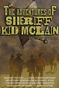 Bestsellers movie online The Adventures of Sheriff Kid McLain USA [mp4]