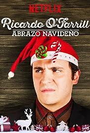 Ricardo O'Farrill: Abrazo navideño (2016) 720p