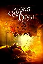 Along Came the Devil