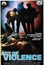 Act of Violence (1979) Poster - Movie Forum, Cast, Reviews