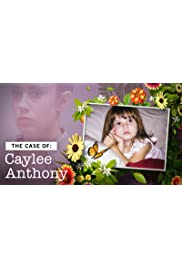 The Case Of: Caylee Anthony