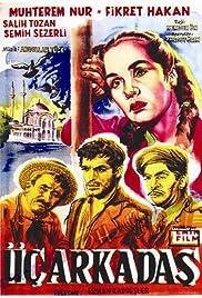 Üç arkadas Poster