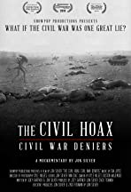 The Civil Hoax: Civil War Deniers
