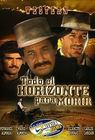 Fernando Almada, Mario Almada, and Carlos Cardán in Todo el horizonte para morir (1971)