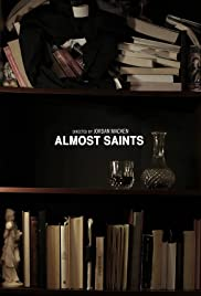 Almost Saints Poster