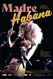 Madre Habana Poster