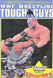 Wrestling Tough Guys Poster