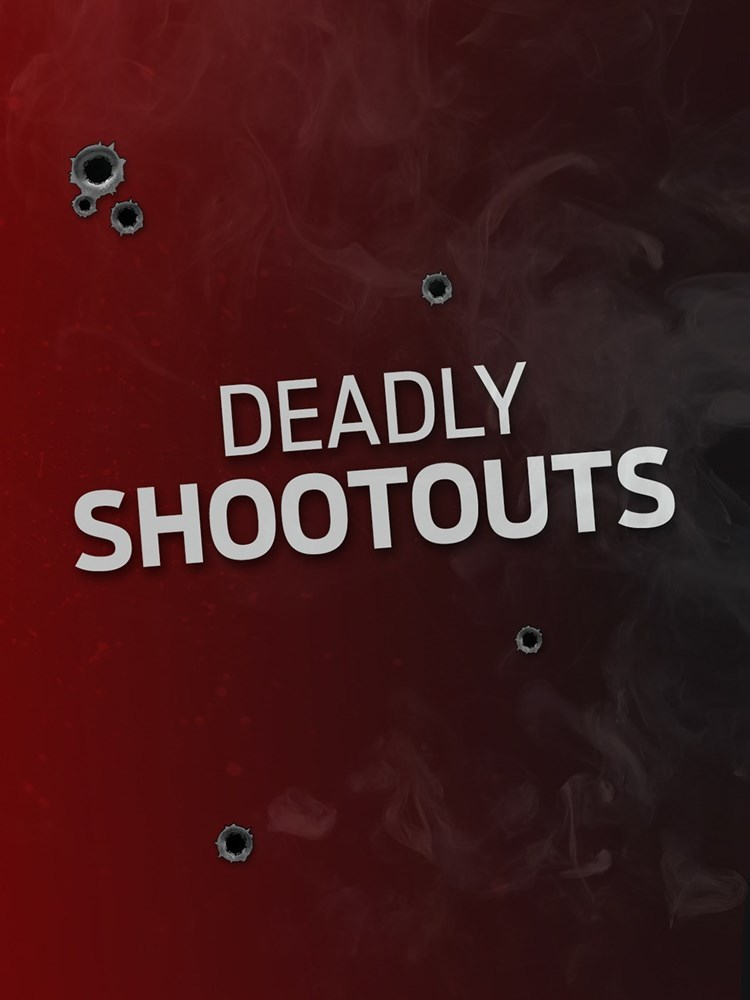 Deadly Shootouts