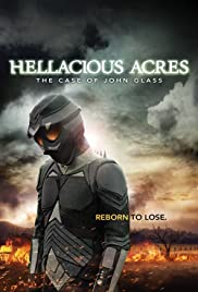 Hellacious Acres: The Case of John Glass (2011) Poster - Movie Forum, Cast, Reviews