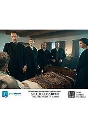 Sister Elisabeth: The Strength of Faith