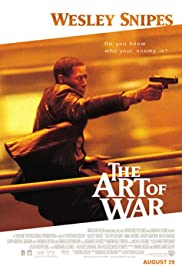 The Art of War (2000) Poster - Movie Forum, Cast, Reviews