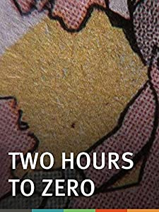 Best free downloadable movie site Two Hours to Zero [DVDRip]