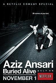 Primary photo for Aziz Ansari: Buried Alive