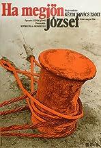 Ha megjön József
