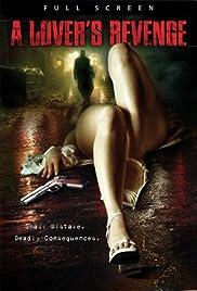 A Lover's Revenge Poster