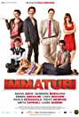 The Immature (2011) Poster