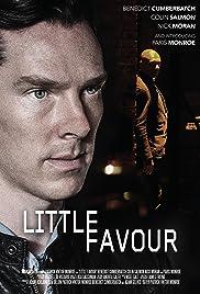 Little Favour(2013) Poster - Movie Forum, Cast, Reviews