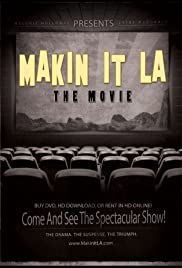 Makin It LA the Movie Poster