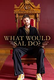 What Would Sal Do? Poster