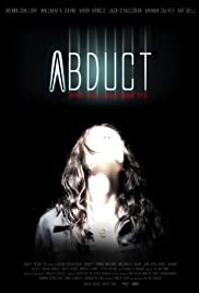Abduct(2016) Poster - Movie Forum, Cast, Reviews