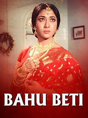 Bahu Beti movie, song and  lyrics