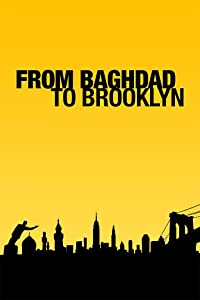 Watch free mobile movie From Baghdad to Brooklyn USA [480p]
