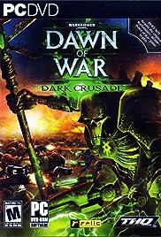 Warhammer 40,000: Dawn of War - Dark Crusade Poster