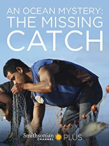 An Ocean Mystery: The Missing Catch (2016 TV Movie)