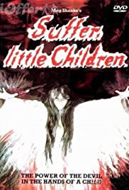 Suffer Little Children Poster