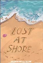 Lost at Shore