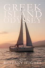A Greek Odyssey with Bettany Hughes (2020)