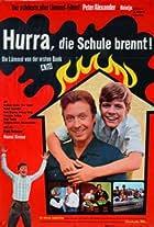 Hurra, die Schule brennt - Die Lümmel von der ersten Bank IV. Teil