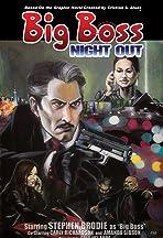 Big Boss: Night Out