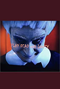 Primary photo for Play Dead With Lovey