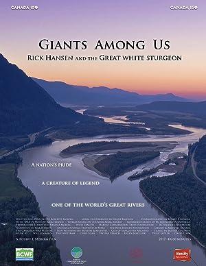 Giants Among Us - Rick Hansen & the Great White Sturgeon