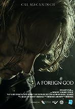 A Foreign God