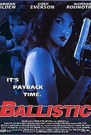 Ballistic Poster