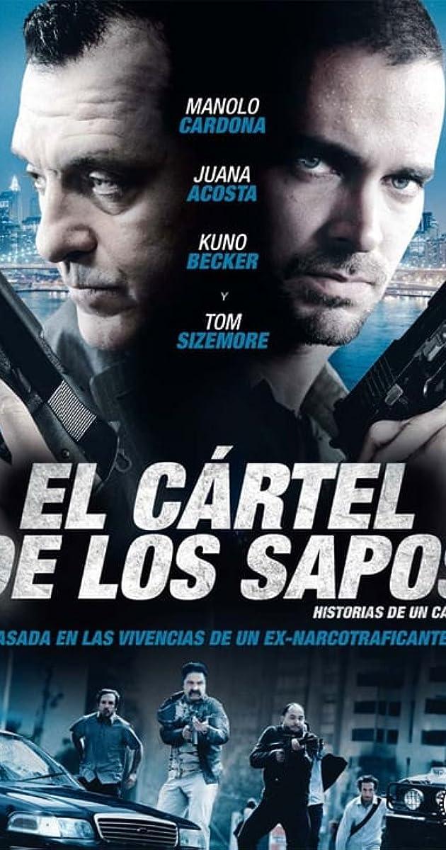 El Cartel De Los Sapos 2011 Imdb