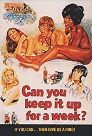 Can You Keep It Up for a Week?(1974) Poster - Movie Forum, Cast, Reviews