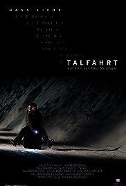 Talfahrt Poster