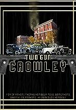 Two Gun Crowley
