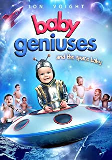 Baby Geniuses and the Space Baby (Video 2015)