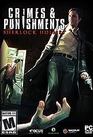 Sherlock Holmes: Crimes and Punishments (Video Game 2014) - IMDb
