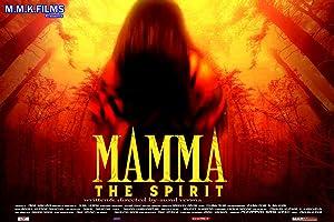 Mamma the spirit movie, song and  lyrics