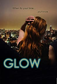 Primary photo for Glow