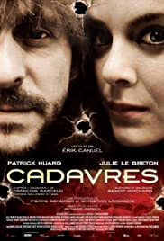 Cadavres (2009) Poster - Movie Forum, Cast, Reviews